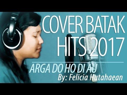 LAGU BATAK HITS KEREN (Cover) - Arga Do Ho Di Au - Felicia Hutahaean