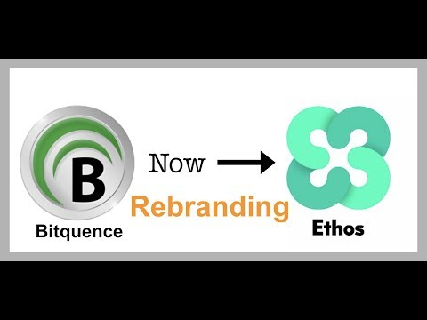 Bitquence New Name is Ethos - Time To Buy Before 2018?