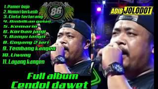 FULL ALBUM ABAH LALA CENDOL DAWET