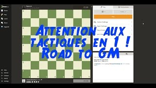 Attention aux tactiques ! - Road to GM