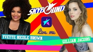 Yvette Nicole Brown & Gillian Jacobs Live!
