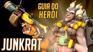 COMO JOGAR DE JUNKRAT | GUIA DO HERÓI - Atualizado  | Overwatch