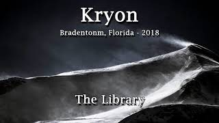 """Kryon - """"The Library"""" - ❤2018❤"""
