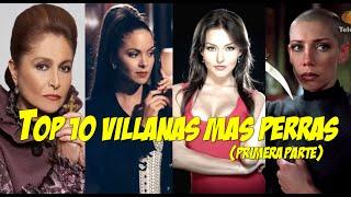 Top 10 Villanas mas perras (primera parte)