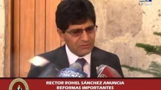 RECTOR DE LA UNSA ANUNCIA REFORMAS PARA LA UNIVERSIDAD