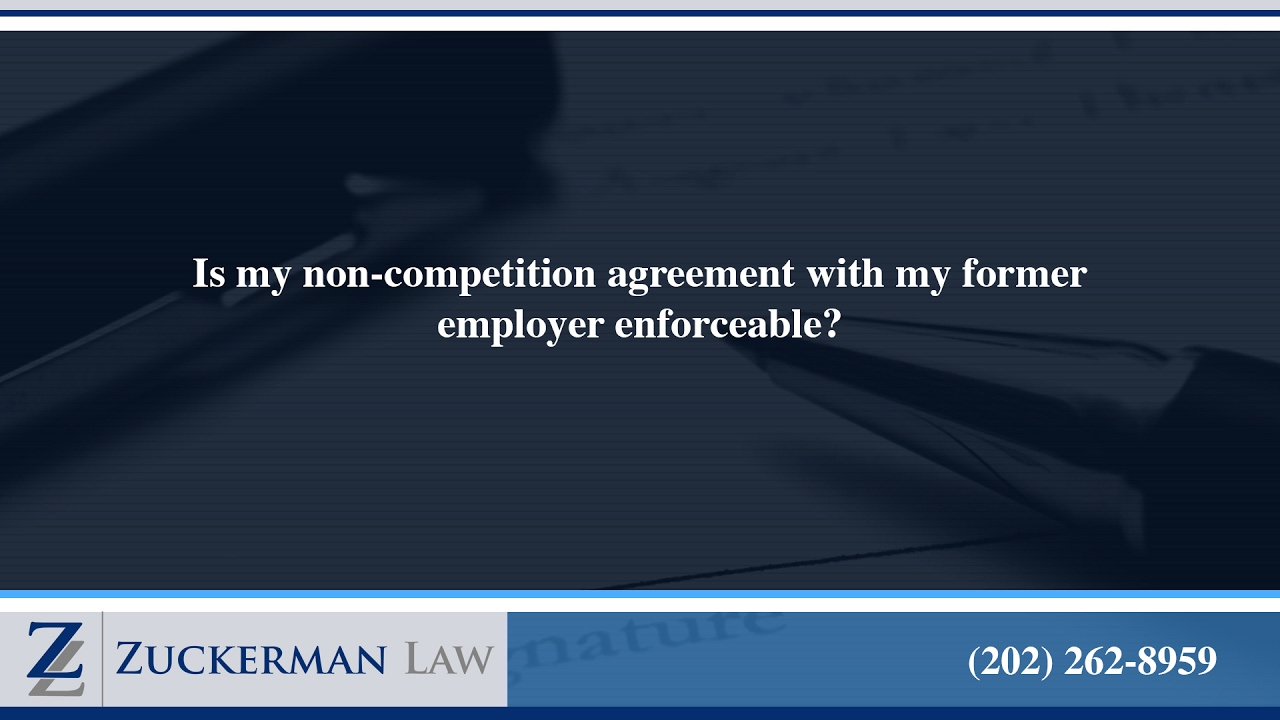 Is My Non Competition Agreement With My Former Employer
