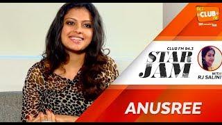 Anusree - RJ Salini - Star Jam - CLUB FM 94.3