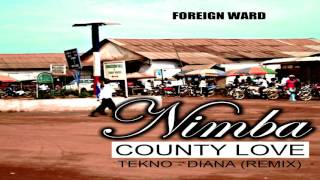 Foreign Ward - Nimba County Love [NEW LIBERIAN MUSIC 2017]