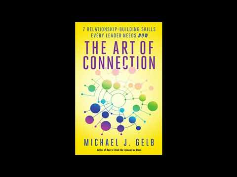 Michael J Gelb Interview - The Art of Connection