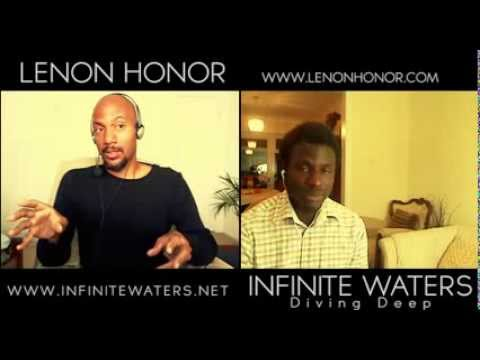 Infinite Waters interview with Lenon Honor (Secret of Mind Control and Positive Relationships)