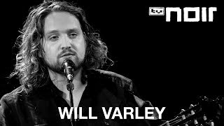 Will Varley - From Halcyon (live bei TV Noir)