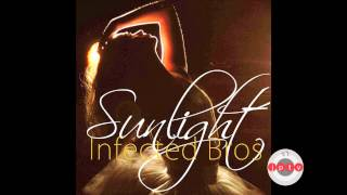 Infected Bros - Sunlight /Radio Edit/ prev