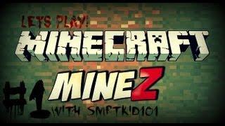 MineZ - Part One (Minecraft Zombie Mod)