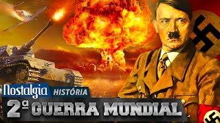 SEGUNDA GUERRA MUNDIAL - Nostalgia História thumbnail