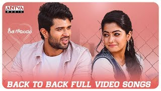 Geetha Govindam Back 2 Back Full Video Songs | Vijay Devarakonda, Rashmika Manda