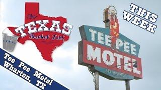 The Texas Bucket List - Tee Pee Motel