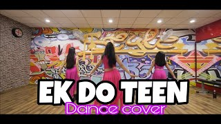 Baaghi 2: Ek do teen | Dance Choreography | Jacqueline Fernandez | Tiger Shroff | Aleesha Malik