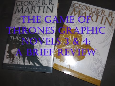 A Game Of Thrones Graphic Novels 3 & 4: Brief Review
