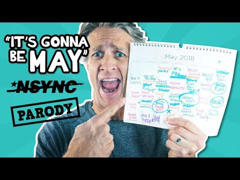 It's Gonna Be MAY - It's Gonna Be Me *NSYNC Parody