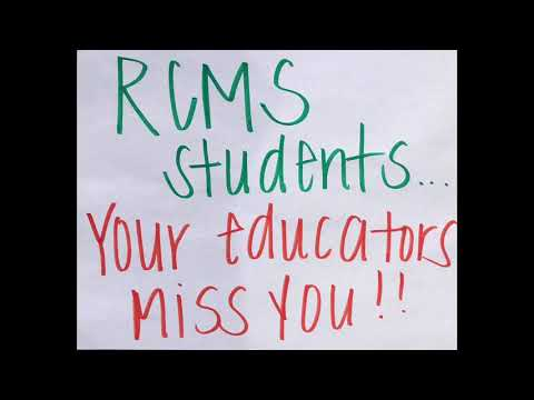 Rowan County Middle School (RCMS) Educators Love & Miss Their Students!