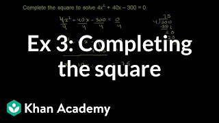 Example 3: Completing the square | Quadratic equations | Algebra I | Khan Academy thumbnail
