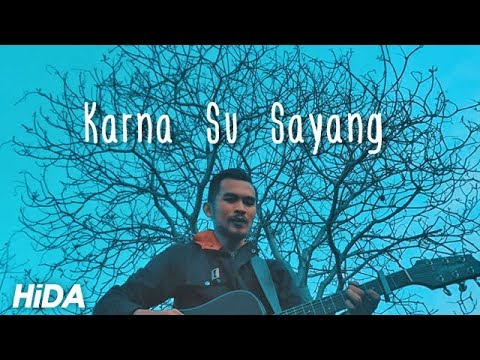 KARNA SU SAYANG - NEAR Feat DIAN SOROWEA (REARRANGE VERSION COVER BY HIDACOUSTIC)