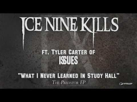 Ice Nine Kills - What I Never Learned In Study Hall