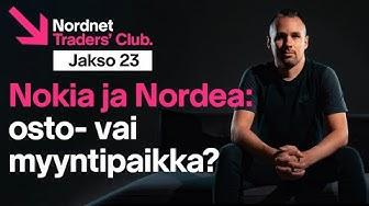 Kannattaako Nokiaa ja Nordeaa ostaa nyt? | Traders' Club 23. jakso