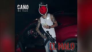 Cano De Cali El Malo YouTube Videos