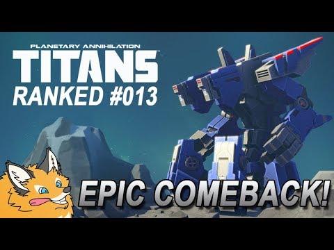 "Planetary Annihilation TITANS | RANKED VS ""Lt_Herzog"" | #013"