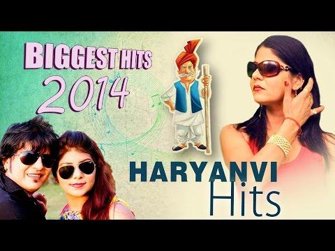 Haryanvi Songs - Biggest Hits of 2014 - Latest Haryanvi Songs 2014 - Non Stop Haryanvi Songs