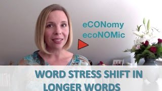 Economy & Economic - Word Stress Shift in Longer Words [Pronunciation Pointer with Heather Hansen]