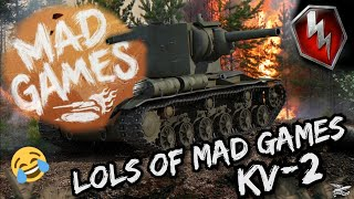 LOLS OF MAD GAMES #2 | KV-2 BEST MOMENTS | WOT BLITZ |