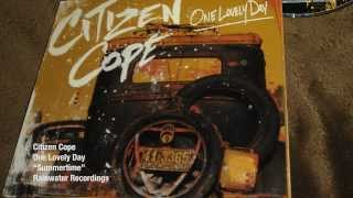 Citizen Cope - Summertime | Official Lyric Video