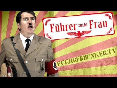 Bauer sucht Frau? Nein! Führer sucht Frau!   fuehrerbunker.tv