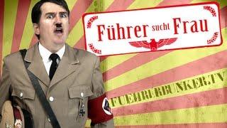 Bauer sucht Frau? Nein! Führer sucht Frau! | fuehrerbunker.tv