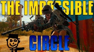 The Impossible Circle | PUBG