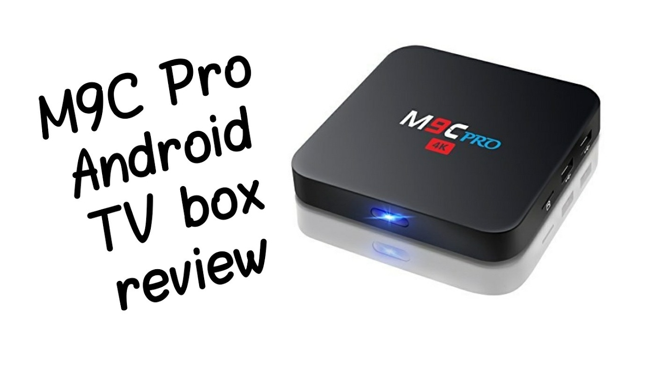 M9C Pro Android TV box review
