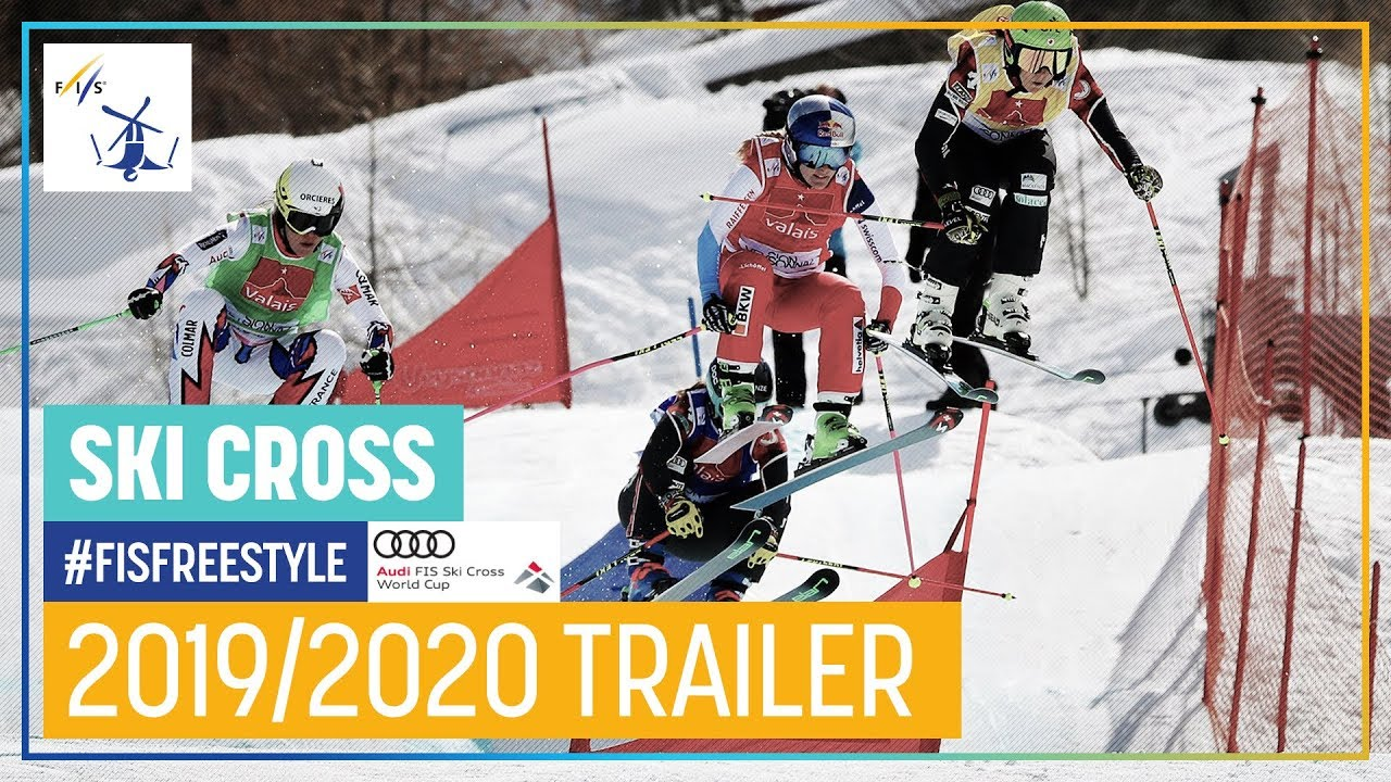 Freestyle Skiing At The 2020 Olympic Winter Games.Ski Cross 2019 2020 Season Trailer Fis Freestyle Skiing