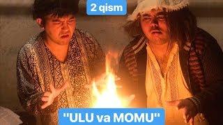 Ulug'bek Xolmedov - Ulu va Momu 2-qism (qisqa metrajli INSTASERIAL) 2019