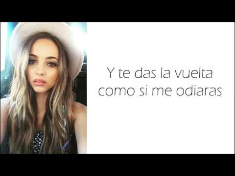 Little Mix - Love Me or Leave Me (LETRA EN ESPAÑOL)