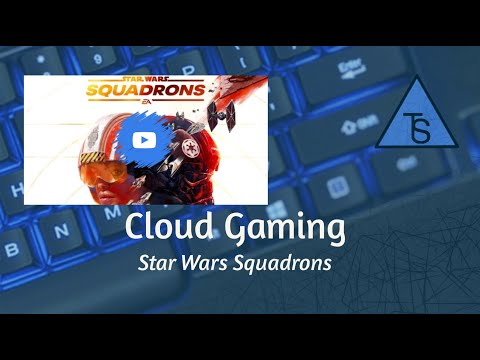 Star Wars Squadrons Cloud Gaming mit Shadow Gameplay |