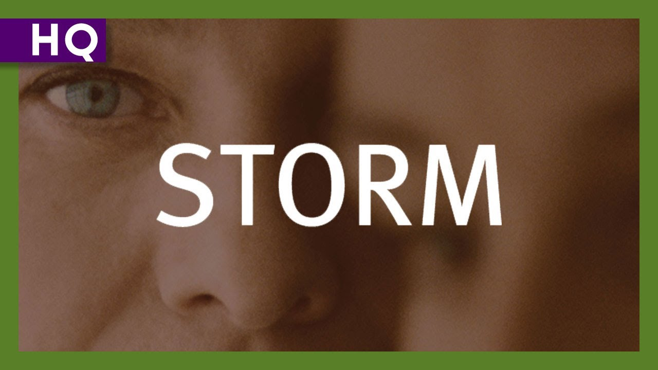 Storm (2009) Trailer - YouTube