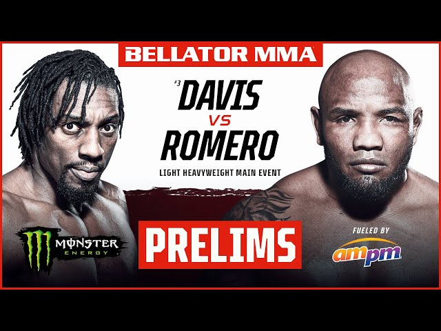 BELLATOR MMA 266: Davis vs. Romero | Monster Energy Prelims fueled by ampm | DOM