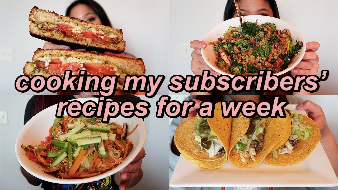 EATING MY SUBSCRIBERS' RECIPES FOR A WEEK