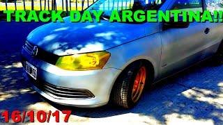 TRACK DAY ARGENTINA (16/10/17) | GOL MARTIN GALLEGO, AUTOS PREMIUM, JAPONESES, ETC