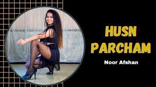 Noor Afshan    Husn Parcham Dance Cover    zero    Katrina Kaif