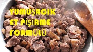 Et pişirme formülü / Et Nasıl Yumuşacık pişirilir