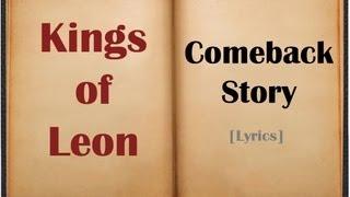 Kings of Leon - Comeback Story [Lyrics Video]