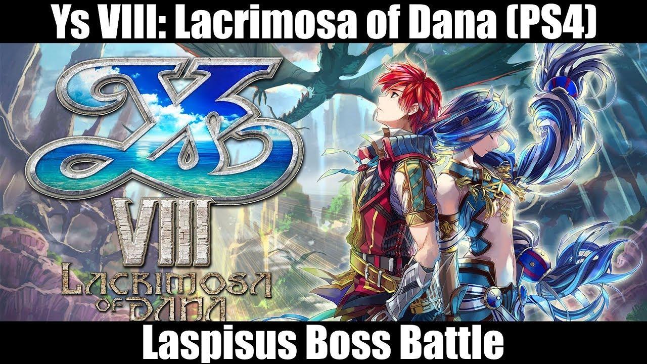Ys Viii Lacrimosa Of Dana Ps4 Boss Battle Laspisus